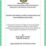 The Role of the Media in in Conflict Transformation and Peace-building in South Sudan